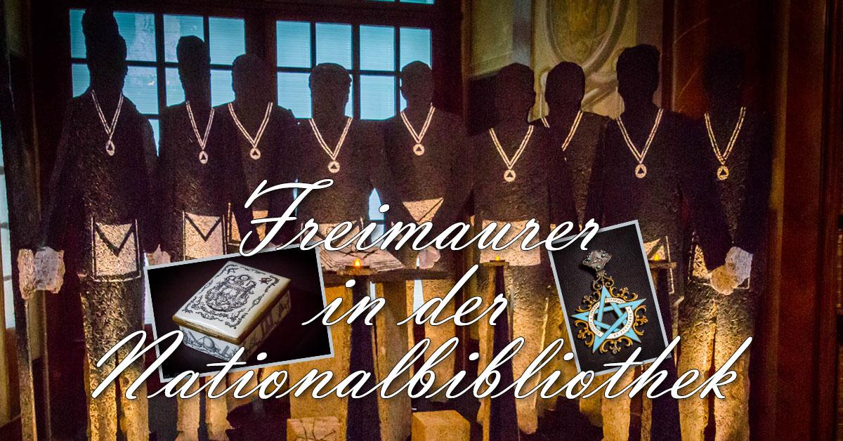 Freimaurer Ausstellung in der Österreichische Nationalbibliothek